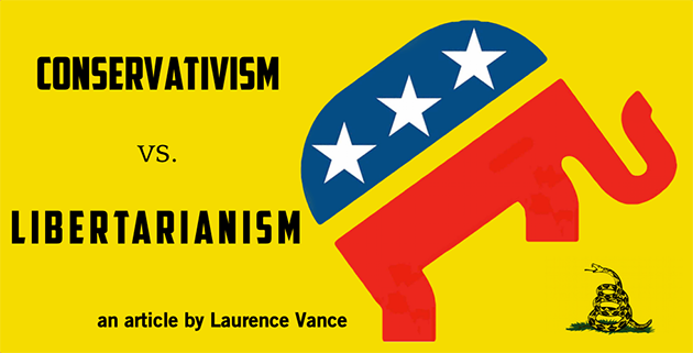 Conservatism Versus Libertarianism