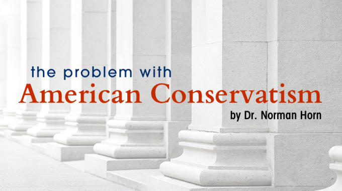 The Problem With American Conservatism